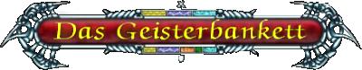 https://www.sacred-legends.de/media/content/Geisterbankett.png